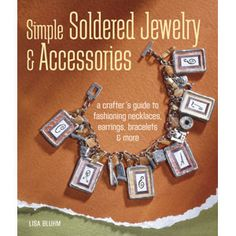 Soldering has moved out of the garage shop and taken the crafting world by storm! Its a fabulous, easy-to-learn technique for creating jewelry, decorative accents, and keepsakes, and this comprehensiv