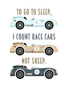 To Go To Sleep I Count Race Cars Not Sheep Chalkboard Typography Print; Race Car Nursery, Typography Prints, Chalkboard Typography, Cars Birthday Parties, Kids Room Wall Art, Kids Prints, Go To Sleep, To Go, Kid Beds