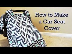 How to Make a Car Seat Cover - YouTube