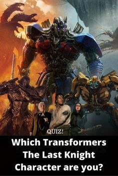 QUIZ: Which Transformers The Last Knight Character are you?