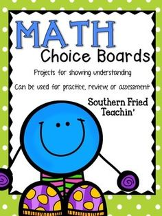 MATH CHOICE BOARDS: MATH PROJECTS FOR ALL UNITS - 4TH, 5TH, 6TH GRADE - TeachersPayTeachers.com