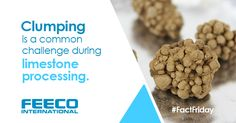 Clumping is a common challenge during limestone processing. #facts #factfriday #limestone #limestoneprocessing #feeco