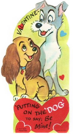 Day poster Disney 039 s Lady and The Tramp 034 Putting on The Dog 034 Vintage Unused Valentine Card