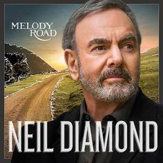 Sing along with Neil Diamond's new album #MelodyRoad #o2o