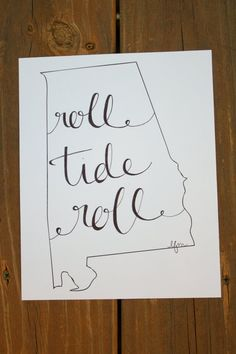 Alabama: Roll Tide Print on Etsy, $15.00