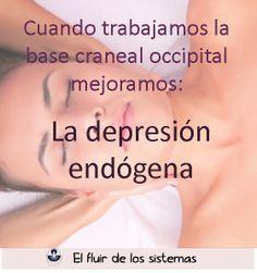 Cuando trabajamos la base craneal mejoramos la depresión endógena