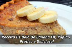 Receita De Bolo De Banana Fit, Rápido, Prático e Delicioso!