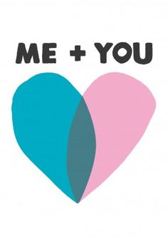 Me+You| Valentine's Day Card Me+You=heart  The most romantic equation. What does it equal? Love. The Perfect Valentine's day or anniversary card for your beloved husband, wife, boyfriend, or girlfriend.