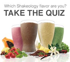 Take The QUIZ: Which Shakeology Flavor are YOU?www.shakeology.com/wiselori