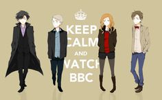 keep calm and watch BBC!  (http://doctorwho.tumblr.com/post/9106551864/keep-calm-and-watch-bbc-america)