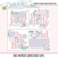 Big Words {Dressed Up} is part of FaLaLa 2017 Document Your December Collection from The Lilypad Designers.   These templates feature oversize die cut words backed with shapes so you can quickly and easily clip and merge papers and photos for a completely customized look!