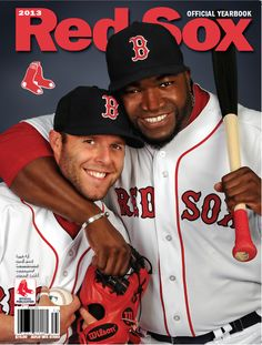 Dustin Pedroia and David Ortiz