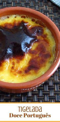 Tigelada | Food From Portugal. Tigelada é um doce típico Português muito saboroso com excelente apresentação, confeccionado à base de ovos batidos, açúcar e leite, que vai ao forno dourar. #tigelada #receita #doce