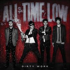 Audio Mixers: Ryan Shanahan ; Neal Avron. Photographer: Miko Lim. Dirty Work is All Time Low's major-label debut, bringing an end to eight years of independent releases. The song remains the same, tho
