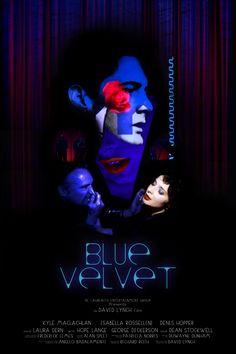 …David Lynch's Blue Velvet tribute poster - Artwork by Deadcades…