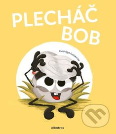 Kniha: Plecháč Bob (Hedviga Gutierrez). Nakupujte knihy online vo vašom obľúbenom kníhkupectve Martinus! Bob, Joker, Fantasy, Fictional Characters, Bob Cuts, The Joker, Fantasy Books, Fantasy Characters, Fantasia