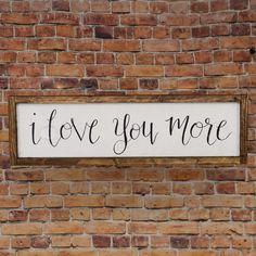 """""""I love you more"""" Pallet Framed Rustic Wood Sign"""