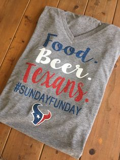 Houston Texans Shirt Food Beer Texans Sundayfunday by SSCBOWTIQUE