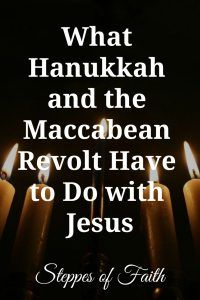 What Hanukkah and the Maccabean Revolt Have to Do with Jesus by Steppes of Faith Christmas Hanukkah, Hannukah, Happy Hanukkah, Hanukkah Traditions, Jewish Calendar, How To Celebrate Hanukkah, Catholic Bible, Festival Lights, Menorah