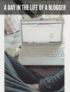 A typical day in the life of a blogger (who is also a mom, stylist, business owner, and wife!) - via the sweetest digs