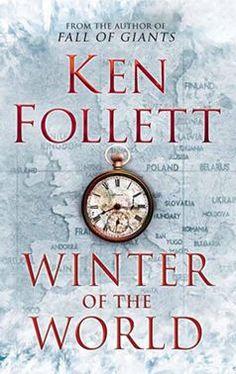 Ken Follet - The winter of the world 2013