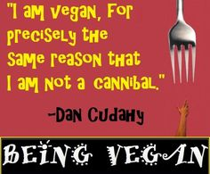 """I am vegan for precisely the same reason that I am not a cannibal"" Information and quotes about veganism and why a non-vegan lifestyle is bad for you, the animals and the planet. Vegan Memes, Vegan Quotes, Vegan Humor, Why Vegan, Vegan Vegetarian, Animal Agriculture, Vegan Animals, Statements, Eat Right"