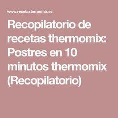 Recopilatorio de recetas thermomix: Postres en 10 minutos thermomix (Recopilatorio) Cake Pops, Chula, Fondant, Vase, Meals, Slushies, Juicing, Bebe, Cakepops
