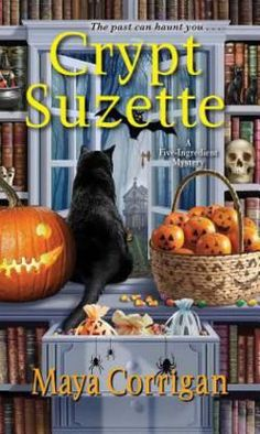 Crypt Suzette (A Five-Ingredient Mystery Book Mystery Novels, Mystery Series, Mystery Thriller, Bow Tie Cookies, My Books, Books To Read, Reading Books, Free Books, Kensington Books
