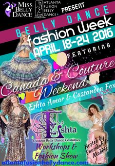 2c6aa7fa4 Get registered for one of the most fashionable weeks of the year! Theme:  Canada and Couture Weekend! Featuring Eshta and MissBellydance.com hosted  by ...