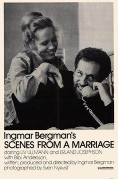 Scenes from a Marriage [1973] directed by Ingmar Bergman, starring Liv Ullmann, Erland Josephson, and Bibi Andersson.