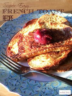 Yummy Easy French Toast Recipe. This is an IBS-friendly recipe that taste so good.