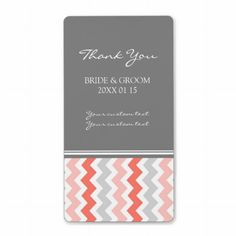 I love this color combination.   Gray Coral Chevron Wedding Labels #zazzle #wedding #labels #weddinglabels