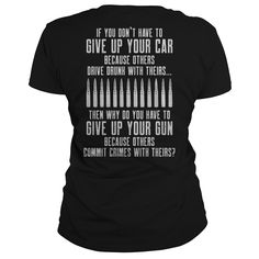 If you don't have to give up your car because others drive drunk with theirs lady shirt Funny T Shirt Sayings, Sarcastic Shirts, T Shirts With Sayings, Cute Shirts, Funny Shirts, Shirt Quotes, Grunt Style Shirts, Shirt Style, Old Quotes