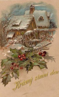 The Old Mill vintage Christmas postcard / greeting card snow scene with holly and berries. Vintage Christmas Images, Old Christmas, Christmas Scenes, Antique Christmas, Retro Christmas, Christmas Pictures, Christmas Greetings, Christmas Holidays, Christmas Crafts
