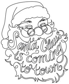 Santa claus is coming to town urban threads unique and for Santa claus is coming to town coloring pages