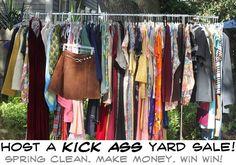 Garage Sale Tips: Host a Kick Ass Garage Sale and Make That Money. Great ideas from Thrift Core.