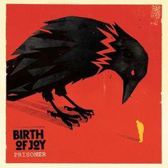 Birth Of Joy - Prisoner on LP + CD