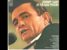 Johnny Cash - Live at Folsom Prison.   1. Folsom Prison Blues 2. Busted 3. Dark As The Dungeon 4. I Still Miss Someone 5. Cocaine Blues 6. 25 Minutes To Go 7. Orange Blossom Special 8. The Long Black Veil 9. Send A Picture Of Mother 10. The Wall 11. Dirty Old Egg-Suckin' Dog 12. Flushed From The Bathroom Of Your Heart 13. Joe Bean 14. Jackson 15. Give My Love To Rose 16. I Got Stripes 17. The Legend Of John Henry's Hammer 18. Green, Green Grass Of Home 19. Greystone Chapel