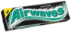 Airwaves gum. The best