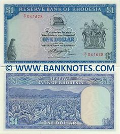 Rhodesia 1 Dollar (1970-1979)  Obverse: Zimbabwe Bird, a national symbol of Zimbabwe; Bank logo with Chiremba Balancing Rocks at Epworth; Coat of Arms. Reverse: Mountains; Tobacco field. Watermark: Cecil Rhodes or Zimbabwe Main colour: Blue. Bird (1979 issue only). Signatures: N.H.B. Bruce, etc. First Date of Issue: 17 February 1970.