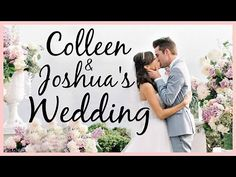Colleen and Joshua's Wedding