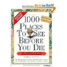 1000 Orte, die man gesehen haben muss