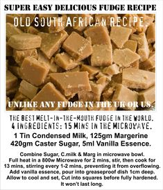 South African Easy Microwave Fudge Recipe. Melt in the Mouth Crystalised Fudge. Unlike any you have tasted. #africanrecipes