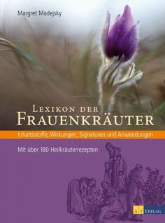 Von Frauen - für Frauen. Ein ganz besonderes Buch, dass die Heilkunst der Natur für uns Frauen nützlich macht. Woman Reading, Popular Books, Loving Your Body, Menopause, Herbal Medicine, Chemistry, Audio Books, Herbalism, My Love
