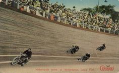 Inspiration for the Wall of Death: Cleveland's Luna Park opened in 1906. Its Motordrome was one of the wood-planked motorcycle speedways that were popular in the early 1900s. Postcard via The Cool History of Cleveland