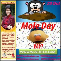 Mole Day Mole Day is celebrated annually on October 23 from 6:02 a.m. to 6:02 p.m. It celebratesAvogadros Number (6.02 x 1023) which is a basic measuring unit in chemistry. Mole Day was created as a way to foster interest in chemistry and schools throughout the United States and around the world celebrate with various activities related to chemistry and/or moles.  #RuzanKhambatta #Day #specialcelebration #PoliceHEART1091 #PoliceHEART #Entrepreneur #Celebrate #WorldDay #National #NationalDay…