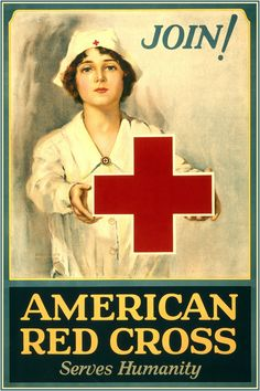 American Red Cross Serves Humanity Join! / / Lawrence Wilbur. American Red Cross Membership Drive Poster Showing A Red Cross Nurse Holding A Large Red Cross.