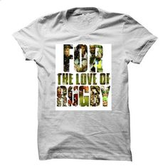 for the love of rugby - #tshirt ideas #cowl neck hoodie. ORDER HERE => https://www.sunfrog.com/Sports/for-the-love-of-rugby.html?68278