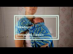 This video by a Certified Babywearing Consultant shows how to use a ring sling with a newborn. It shows how to put on the sling, how to put baby in it, how t...