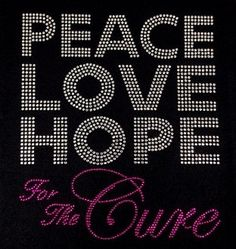 Peace Love Hope For The Cure by BlingU on Etsy